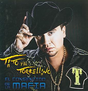 EL CONSENTIDO DE LA MAFIA BY TITO Y SU TORBELLINO (CD)