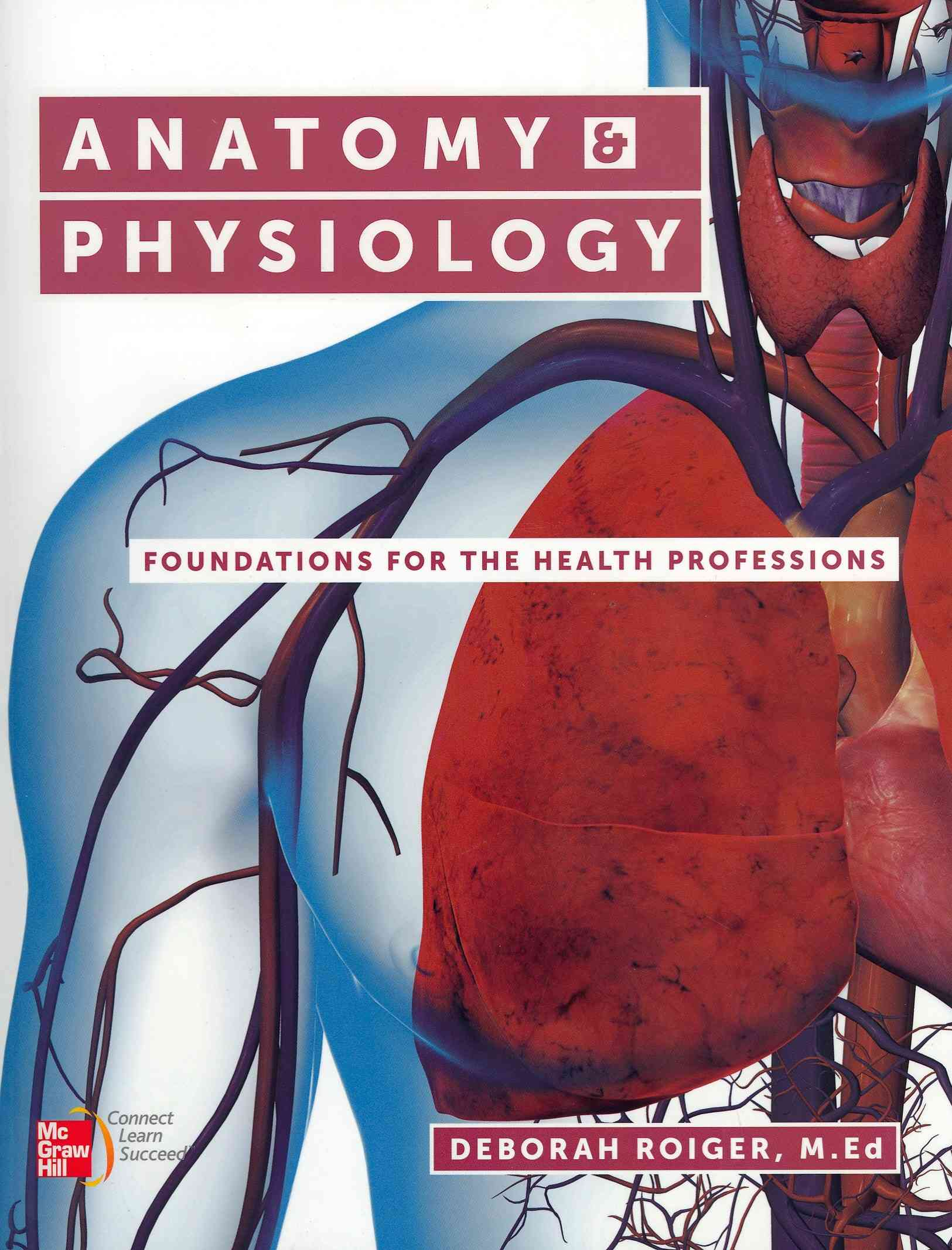 Anatomy & Physiology By Roiger, Deborah
