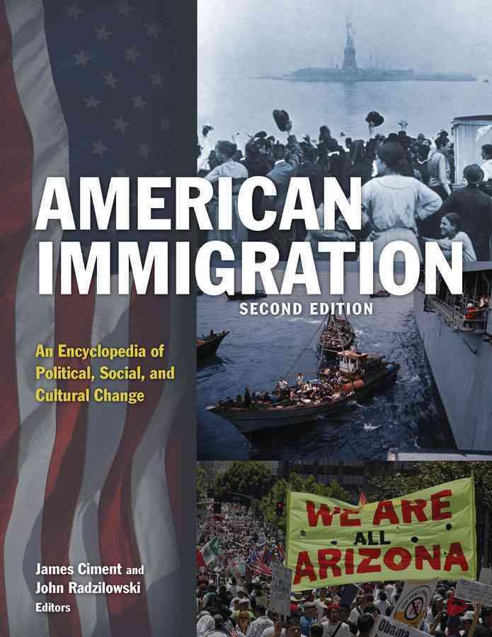 American Immigration By Ciment, James (EDT)/ Radzilowski, John (EDT)