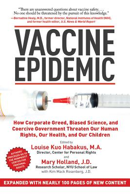 Vaccine Epidemic By Habakus, Louise Kuo/ Holland, Mary